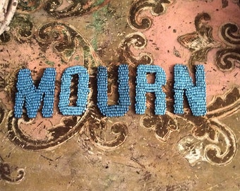 To Mourn Feeling Of Sorrow Antique Beaded Letters