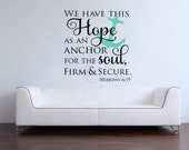 Hebrews 6:19 We have this hope an anchor Vinyl Wall Decal Wall Decor Hymn Verse Bible Inspirational Decal