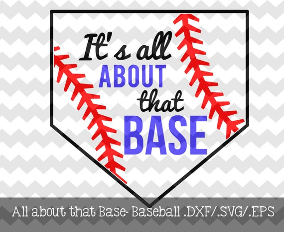Baseball-All About That Base Decal Files By KitaleighBoutique