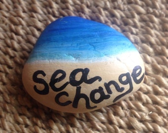 Sea Change painted stone surf beach island inspirational rock