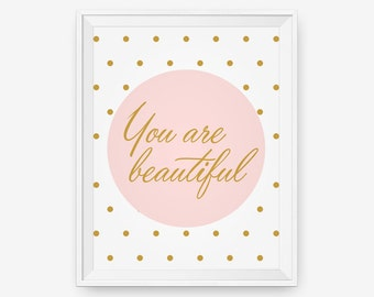 You are so Beautiful - Nursery Art, Baby Room Decor, Typography Poster, Gift for her, pink, gold color