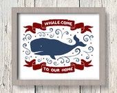 Whale-come to Our Home 8x10 Instant Download Printable Digital Art Print