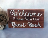 Rustic Wedding Sign-Welcome Please Sign Our Guest Book, Guest Book Sign