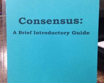 What Is Consensus Group Decision Making Pamphlet Zine