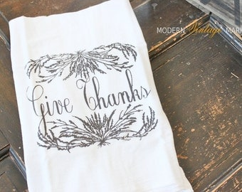 """1 """"Give Thanks"""" Thanksgiving, Fall Towels,Kitchen Towels,Thanksgiving Towels, Harvest, Fall Kitchen Towels, Flour Sack Towels, Hostess Gifts"""