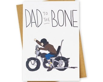 Dad to the Bone . Motorcycle . Father's Day . Greeting Card . Kraft Envelope.