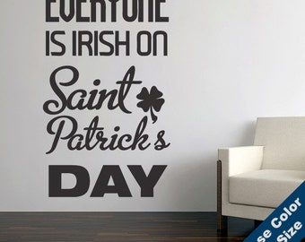 Everyone Is Irish Wall Decal - Vinyl Sticker