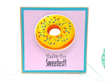 You are the Sweetest Vanilla glaze Donut card - Funny Handmade Friendship Card with brown kraft envelope