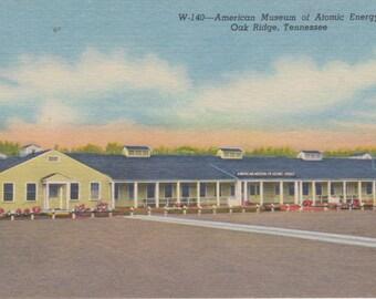 Oak Ridge, Tennessee, American Museum of Atomic Energy - Linen Postcard - Unused (ZZ)