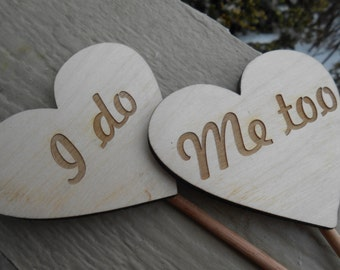 I DO, ME TOO Cake Topper Hearts, Laser Cut. Rustic Wedding Decoration. Custom Orders Welcome