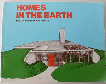 vintage book, Homes in the Earth, Design Concept Associates, 1980, soft cover from Diz Has Neat Stuff