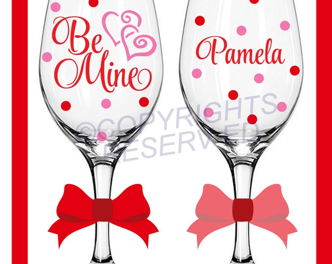 Personalized BE MINE Valentine's Day WINE Glass with Hearts Name & Polka Dots Anniversary or Wedding Gift