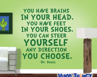 Dr Seuss Wall Decal - Brains In Your Head Feet In Your Shoes - Dr Seuss - Wall Vinyl