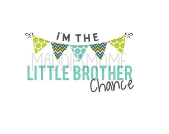I'm the Little Brother Custom Name - DIY Iron on T shirt Transfer Decal Buntings Customized Personalized- (Little Brother Banners 2)
