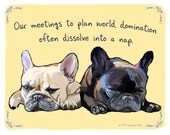 2 Frenchies 5x7 Print of Original Painting with phrase