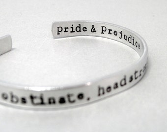 Jane Austen Bracelet - Obstinate Headstrong Girl -Hand Stamped Cuff in Aluminum, Golden Brass or Sterling Silver - Gifts Under 20