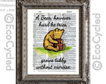 Winnie the Pooh Quote 17 Exercise Tubby Pooh Bear on Vintage Upcycled Dictionary Art Print Book Art Print Classic Pooh Book Lover Art Poem