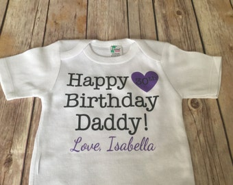 Happy Birthday daddy/mommy one piece or Shirt (Custom Text Colors/Wording)