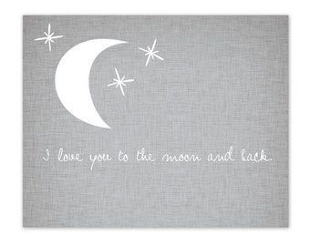 Art Print Baby -heaven - downloadable 8x10 Love you to the moon and back gray  - Wall Decor