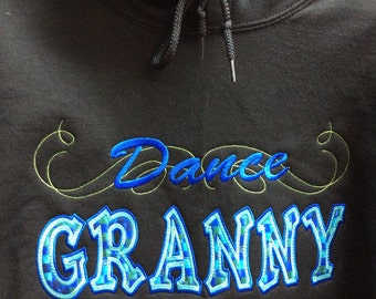 DANCE MOM, Granny, Aunt, Dad,   Hooded/Crew Neck Sweatshirt !