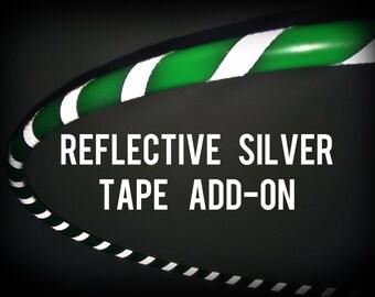 Add Reflective Silver Tape ADD ON for DanceHoop Hula Hoop