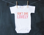 Baby Bodysuit - ISN'T SHE LOVELY Bodysuit or Toddler T-Shirt