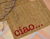 CIAO  Doormat ...  Hand Painted COIR mat ... 2 SIZES