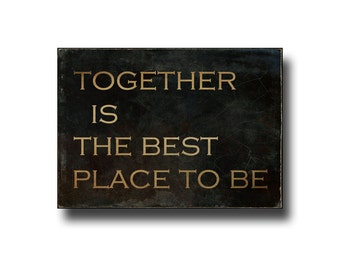 """Mini Canvas Sign, Typography Art, Wall Decor, Rustic Home Decor, Gallery Wrap, Black & Copper, 5x7"""", Together Is The Best Place To Be"""