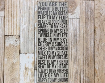You Are The Peanut To My Butter, Love Of My Life sign, Hand Painted Sign, Home Decor,  Interior Decor