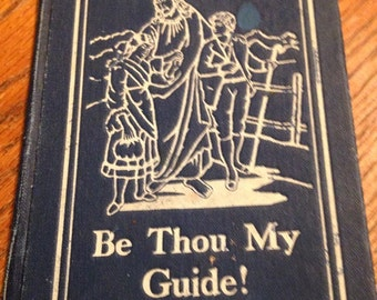 Be Thou My Guide Book - 1910