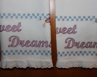 Sweet Dreams ~ Hand Embroidered Pillowcases (set of 2) ~ 100% Cotton