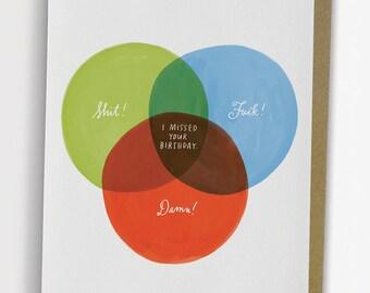 Funny Belated Birthday Card, Venn Diagram Belated Birthday Card / No. 234-C