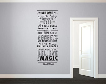 Roald Dahl Believe in MagicQuote - Wall Decal Custom Vinyl Art Stickers