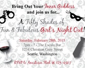 "Printable Fifty Shades of Grey Girl's Night Out Invitation - 4x6"" or 5x7"" - GNO