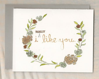 I (REALLY) Like You card