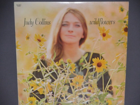 Judy Collins Wildflowers With Both Sides Now By