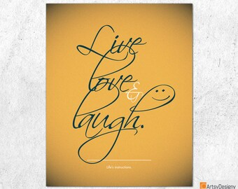 Inspirational Quote Print - Live Love & Laugh. Life's instructions - Orange - Contemporary art quote - Small Medium Large Art Posters