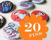 20 illustrated pins, choose your favourite literary buttons.