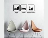 Science art - Eat Sleep Chemistry pictogram vinyl wall decal ideal gift for teachers educational art (ID: 121077)
