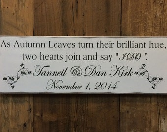 Personalized Autumn Wedding Sign,Fall Wedding Decor,Fall signs,Fall/Autumn Love Quote,Fall Leaves,Bridal Shower/Engagement Gift,I Do Sign
