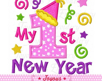 Instant Download My 1st/First New Year Applique Embroidery Design NO:1661