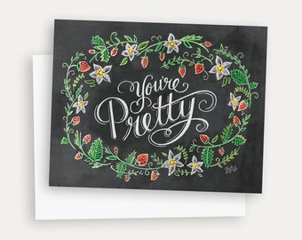 You're Pretty Card - Valentine Card For Her - Valentine for Friend -Encouraging Card
