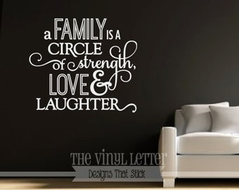 A Family is a Circle of Strength, Love, and Laughter Vinyl Wall Home Decor Decal Sticker