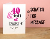 40th Birthday Card, 40 and Full of, Rude, Sarcastic, Humorous, 40th Card, Funny 40th Greetings Card