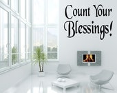 Count Your Blessings - Vinyl Wall Art - Decal - Inspirational -Quote - Sticker (VK20)