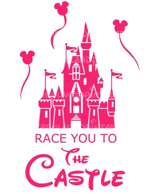 Instant download race you to the castle disney marathon run for Diy disney shirt template