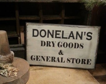 Personalized Dry Goods & General store Sign