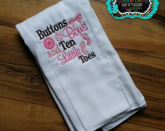Buttons & bows and ten little toes.. Burp cloth.. baby shower gift