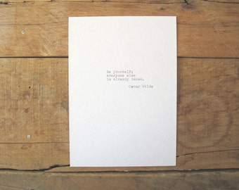 Oscar Wilde Hand Typed Quote made with vintage typewriter. 5x7 wall print.