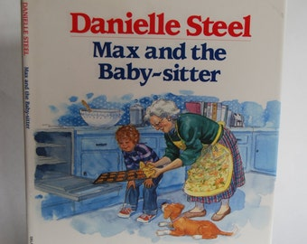 Vintage Children's Book, Max and the Baby-sitter, Written by Danielle Steel